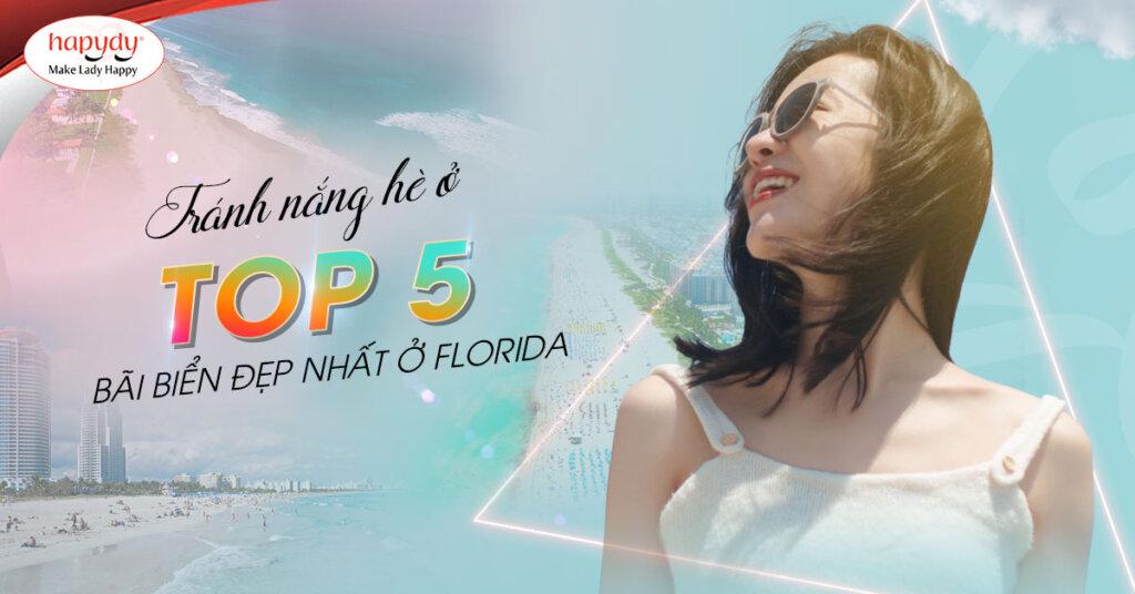 Top 5 bãi biển đẹp nhất ở Floridaa