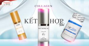 Sử dụng collagen kết hợp với sản phẩm Hapydy